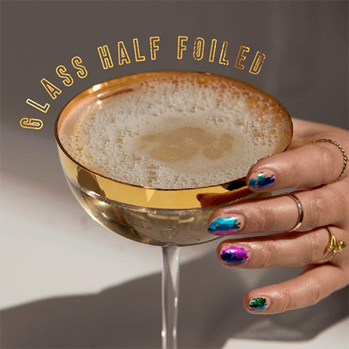 2019 Nail Art Trends: Glass Half Foiled