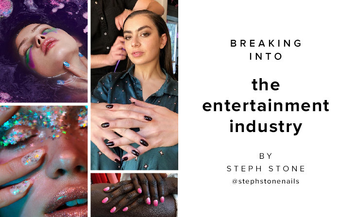 How to break into entertainment industry as a nail artist