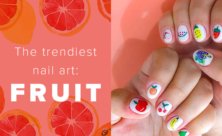 The Trendiest Nail Art to Hit your Produce Aisle: Fruit