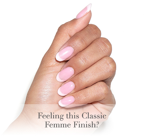 Feeling this Classic Femme Finish?